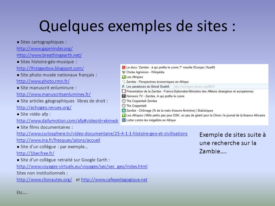 Quelques exemples de sites :