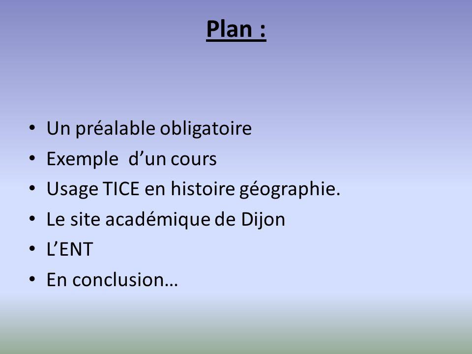 Plan : Un préalable obligatoire Exemple d'un cours