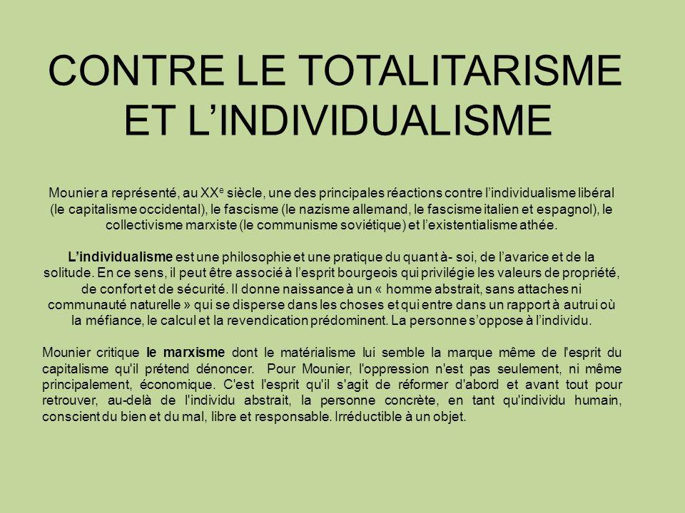 CONTRE LE TOTALITARISME ET L'INDIVIDUALISME