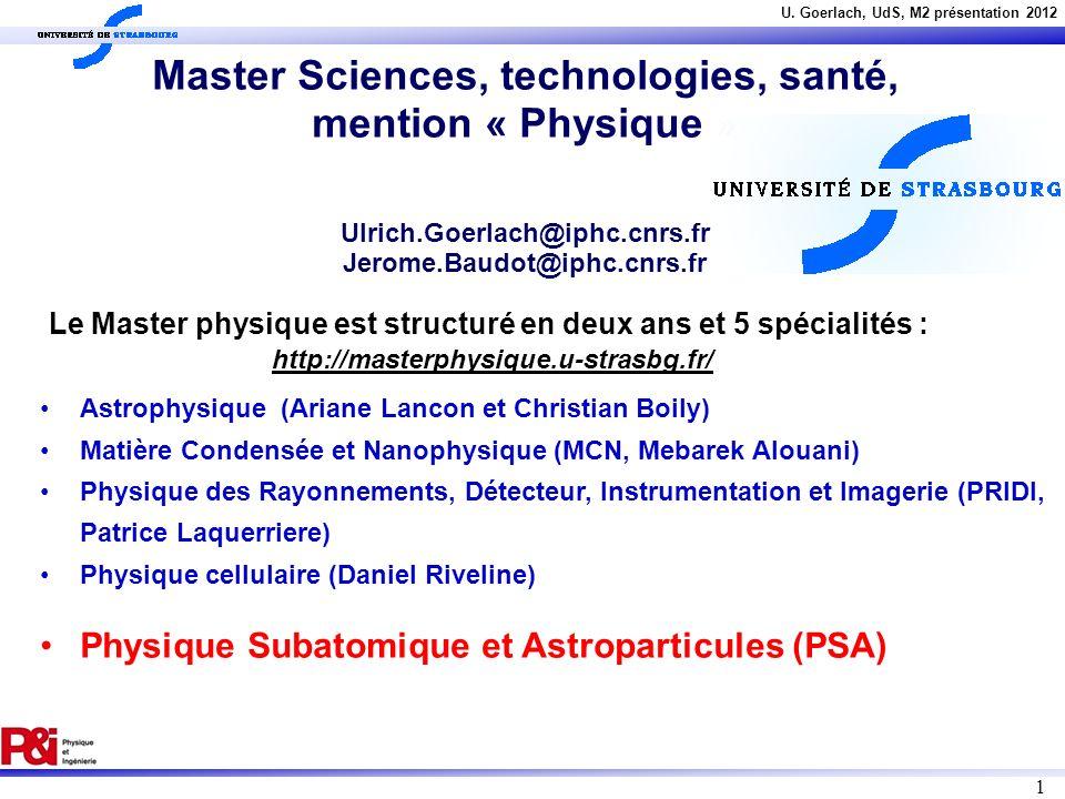Le Master physique est structuré en deux ans et 5 spécialités :
