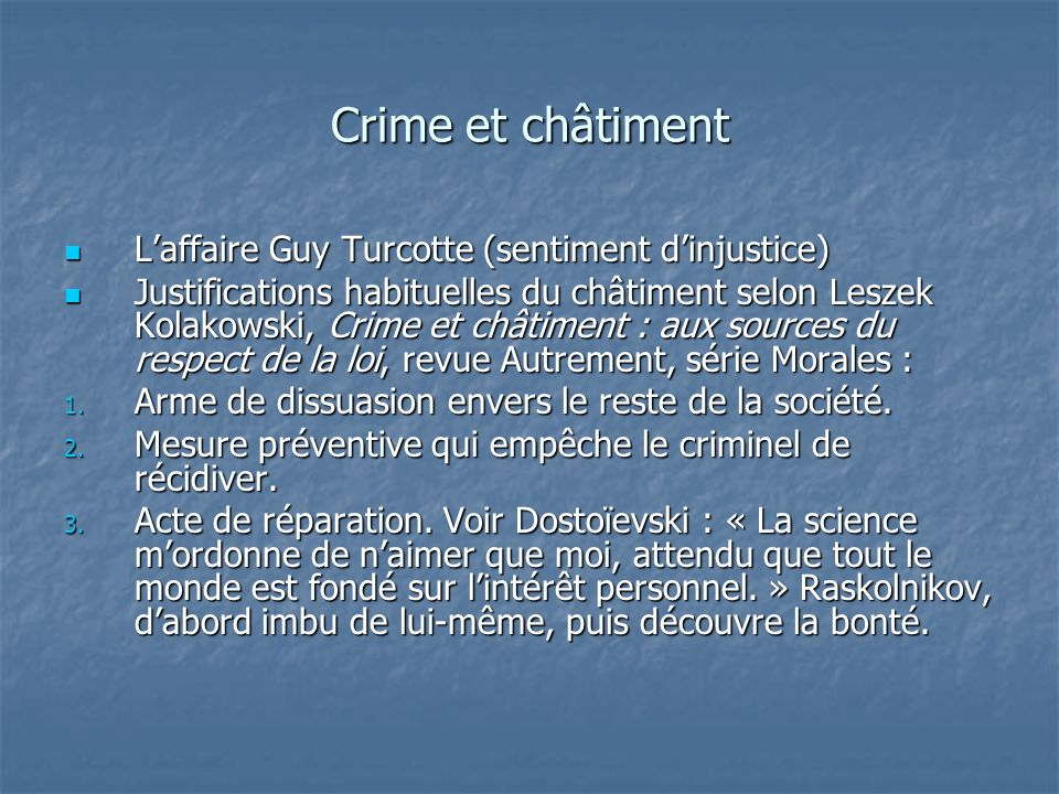 Crime et châtiment L'affaire Guy Turcotte (sentiment d'injustice)