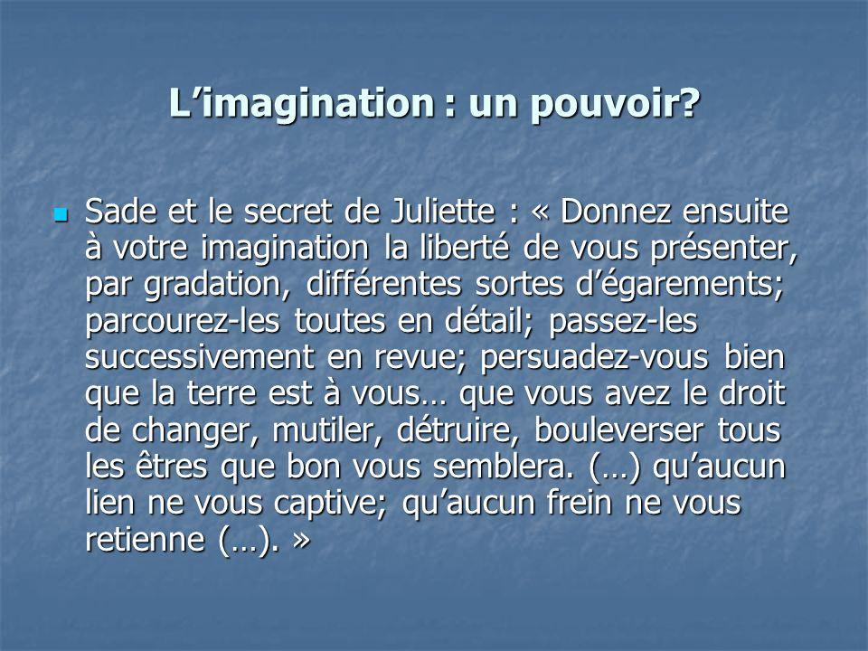 L'imagination : un pouvoir