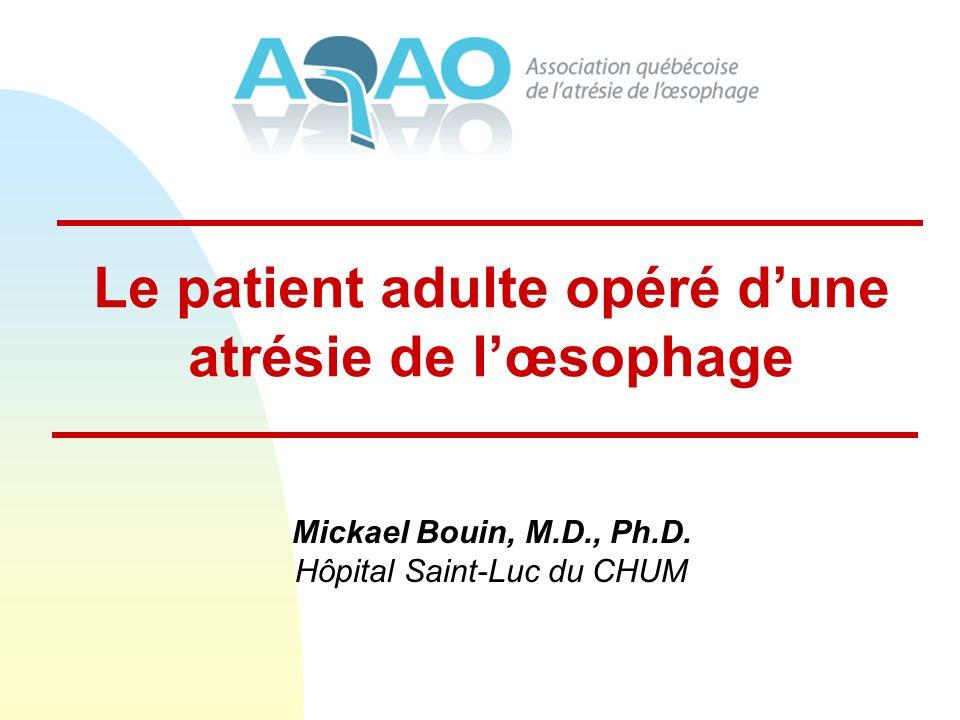 Le patient adulte opéré d'une atrésie de l'œsophage