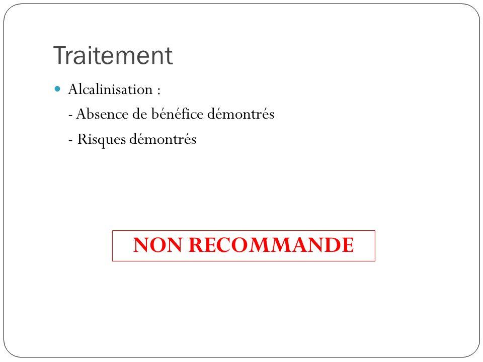 Traitement NON RECOMMANDE Alcalinisation :