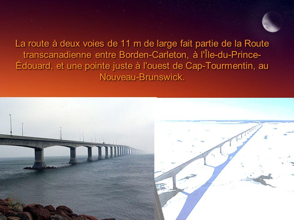 La route à deux voies de 11 m de large fait partie de la Route transcanadienne entre Borden-Carleton, à l Île-du-Prince-Édouard, et une pointe juste à l ouest de Cap-Tourmentin, au Nouveau-Brunswick.