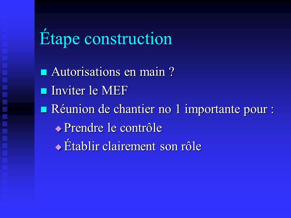Étape construction Autorisations en main Inviter le MEF