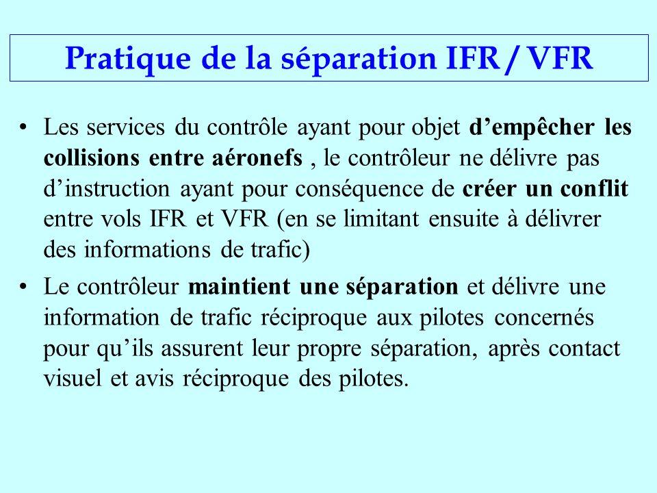 Pratique de la séparation IFR / VFR