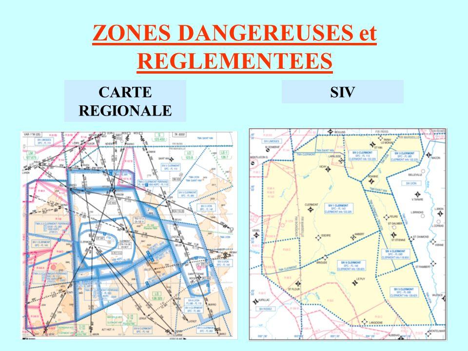 ZONES DANGEREUSES et REGLEMENTEES