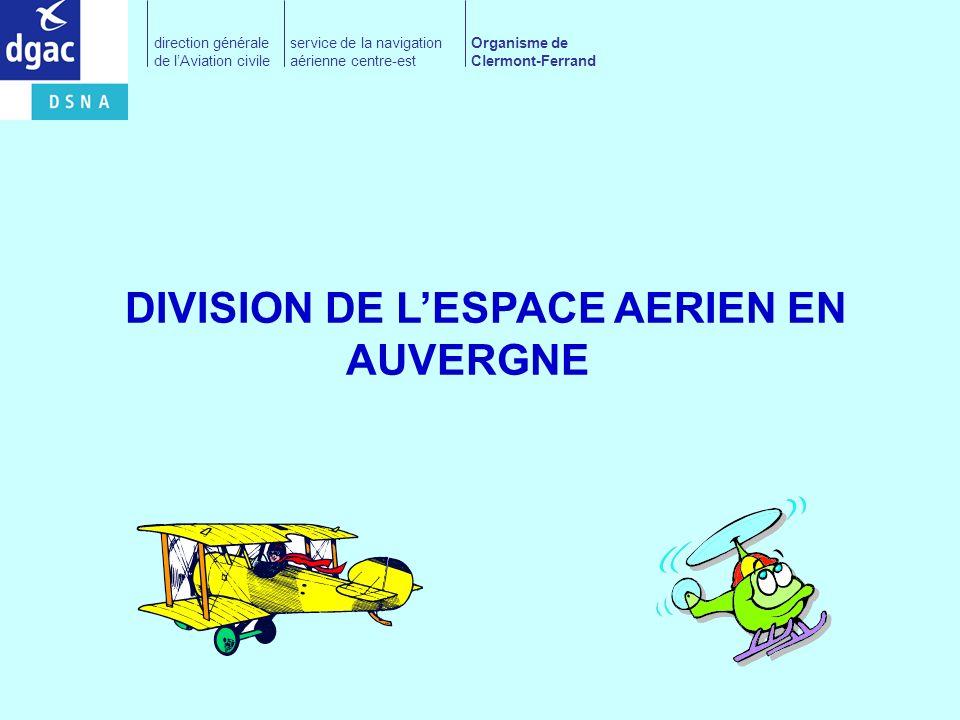 DIVISION DE L'ESPACE AERIEN EN AUVERGNE