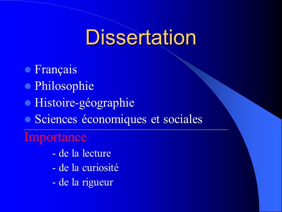 Dissertation Importance Français Philosophie Histoire-géographie