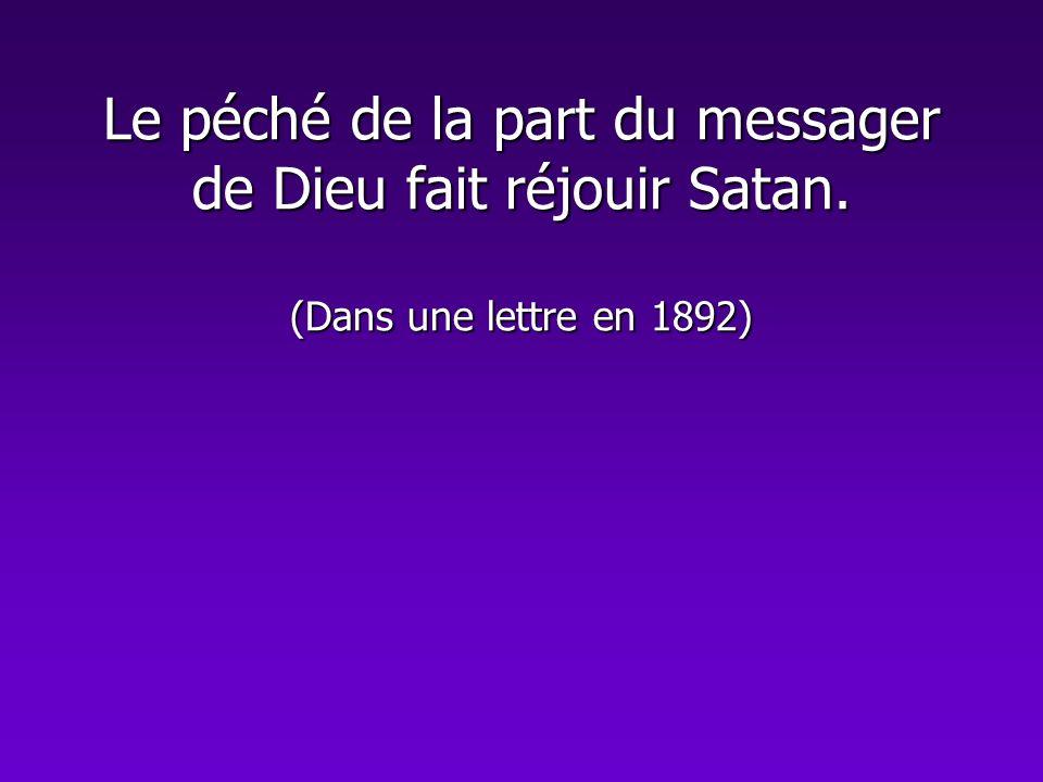 Le péché de la part du messager de Dieu fait réjouir Satan