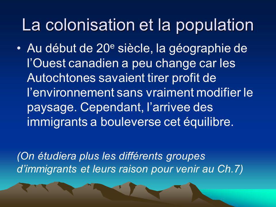 La colonisation et la population