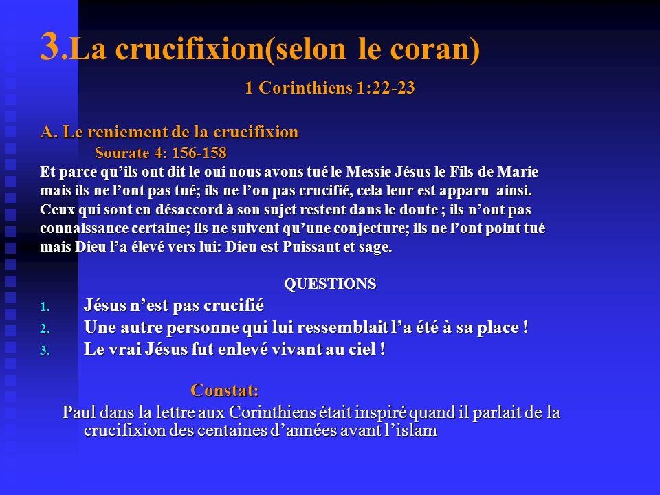 3.La crucifixion(selon le coran)