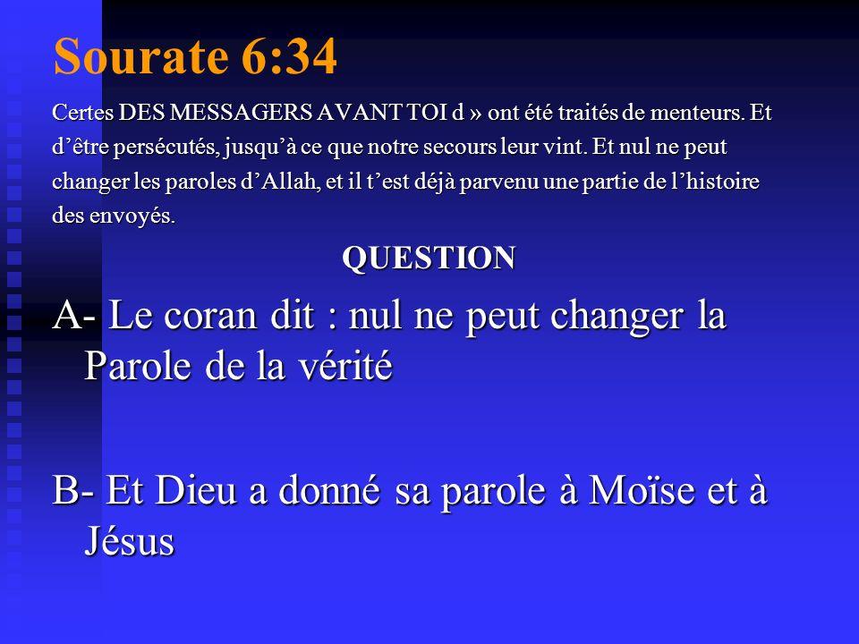 Sourate 6:34 Certes DES MESSAGERS AVANT TOI d » ont été traités de menteurs. Et.