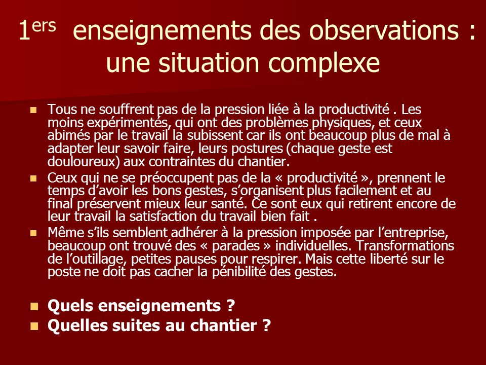 1ers enseignements des observations : une situation complexe
