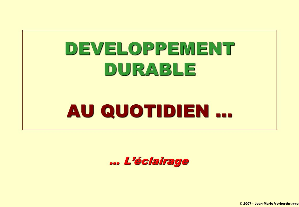 DEVELOPPEMENT DURABLE AU QUOTIDIEN ...