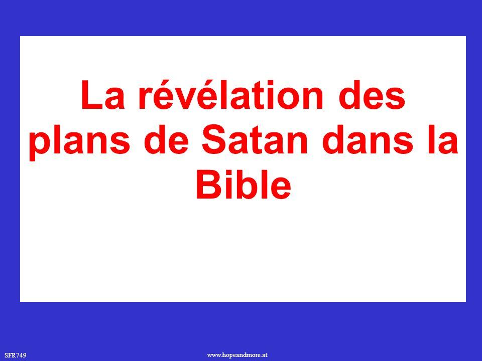La révélation des plans de Satan dans la Bible