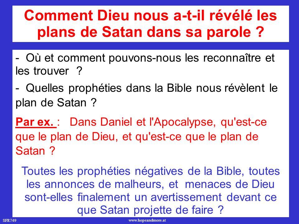 Comment Dieu nous a-t-il révélé les plans de Satan dans sa parole