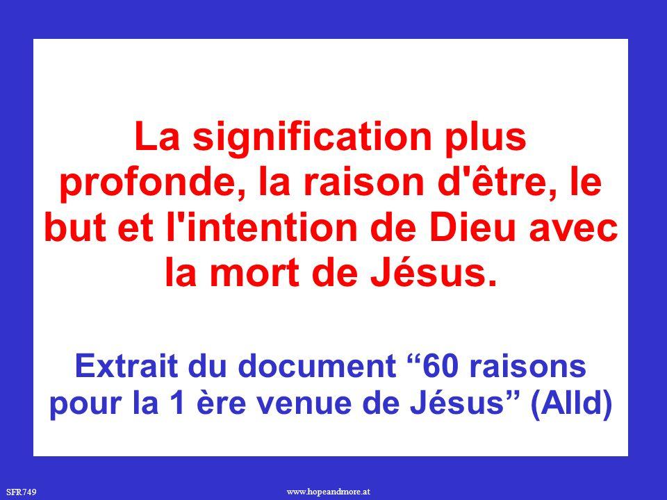 Extrait du document 60 raisons pour la 1 ère venue de Jésus (Alld)
