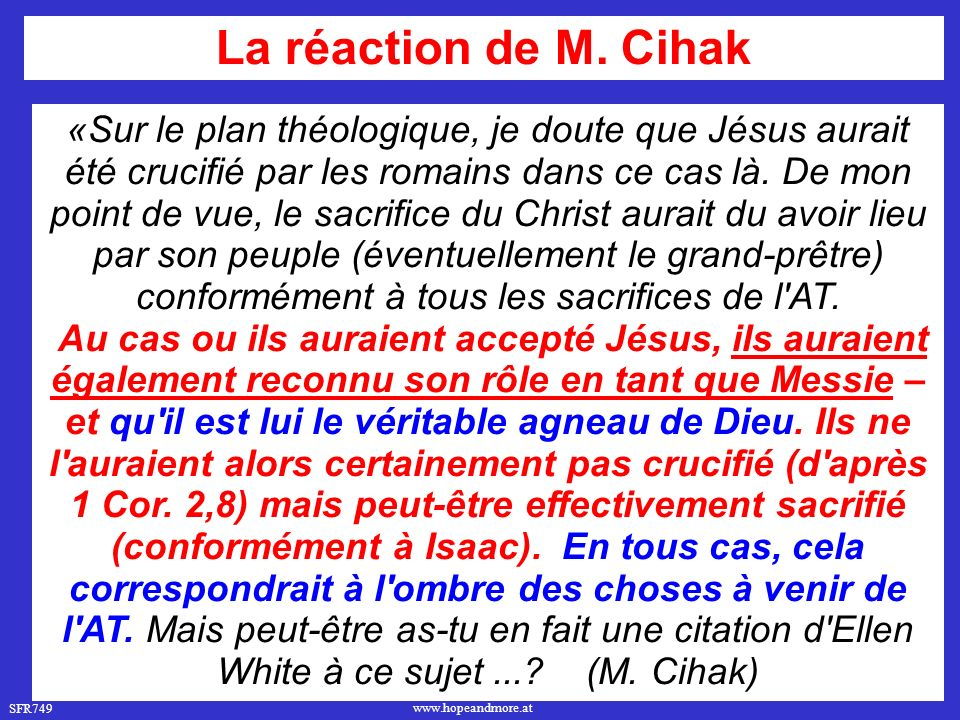 La réaction de M. Cihak