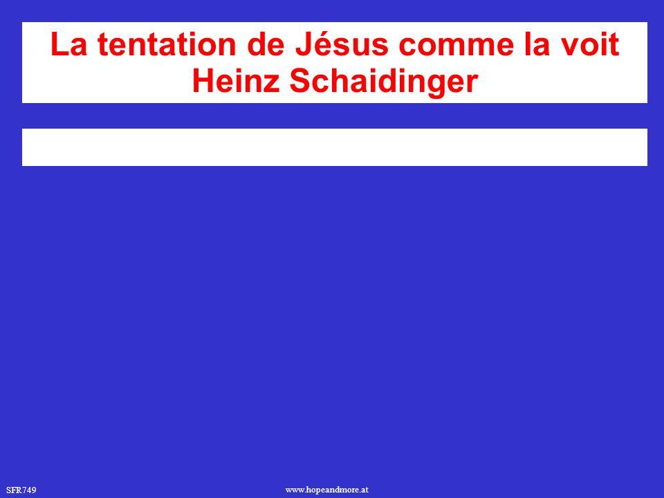 La tentation de Jésus comme la voit Heinz Schaidinger