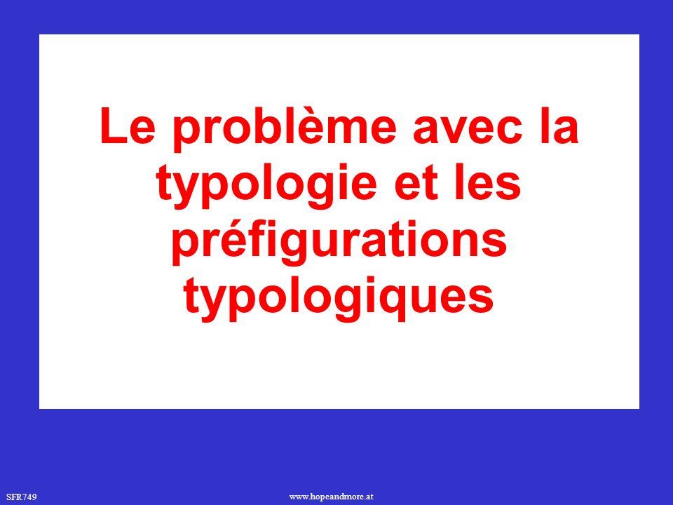 Le problème avec la typologie et les préfigurations typologiques