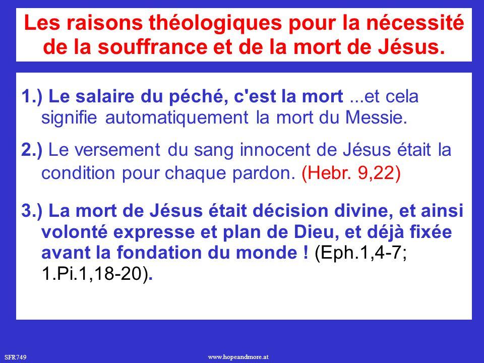 Les raisons théologiques pour la nécessité de la souffrance et de la mort de Jésus.