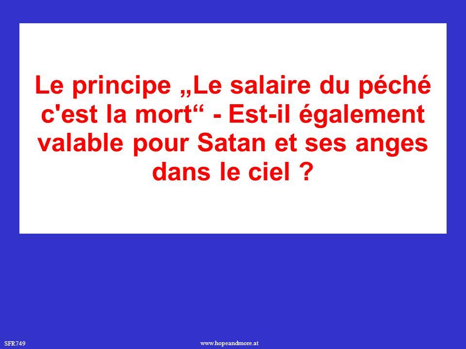 """Le principe """"Le salaire du péché c est la mort - Est-il également valable pour Satan et ses anges dans le ciel"""
