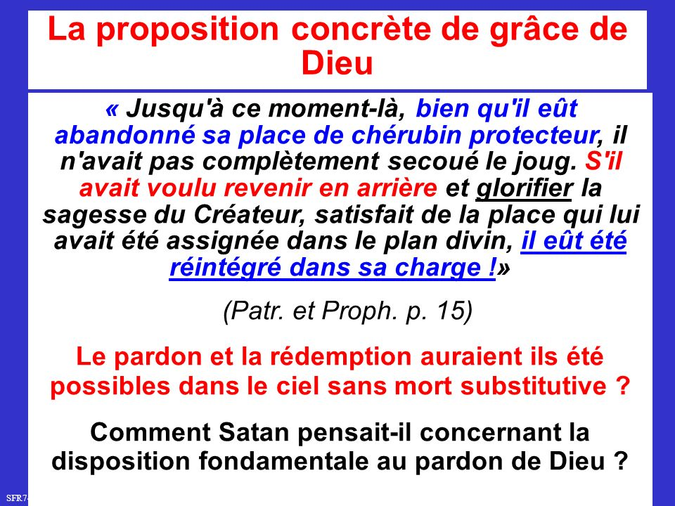 La proposition concrète de grâce de Dieu