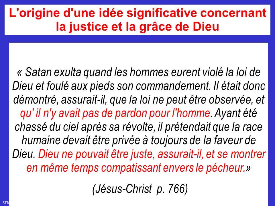 L origine d une idée significative concernant la justice et la grâce de Dieu
