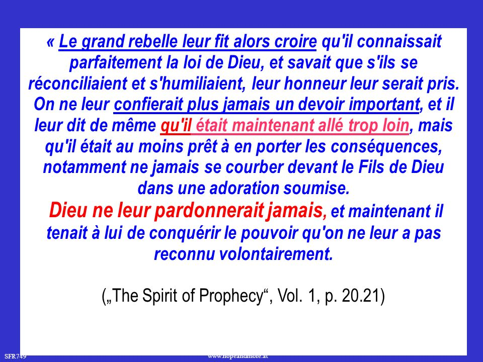 "(""The Spirit of Prophecy , Vol. 1, p. 20.21)"