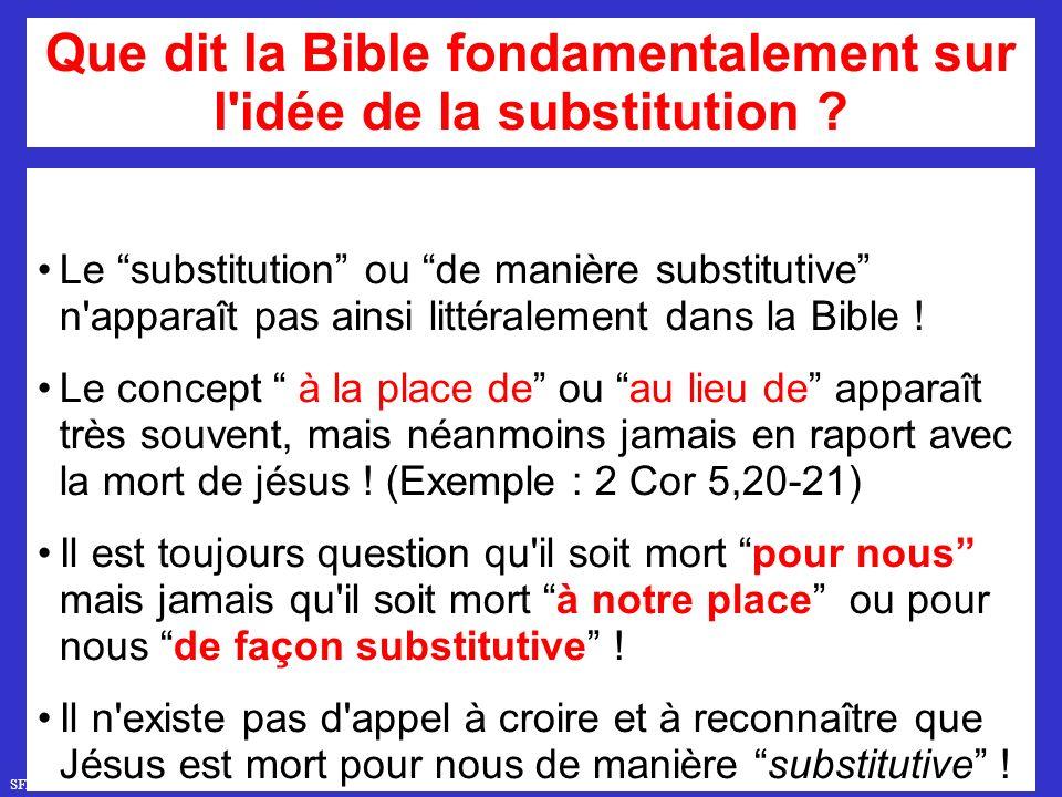 Que dit la Bible fondamentalement sur l idée de la substitution