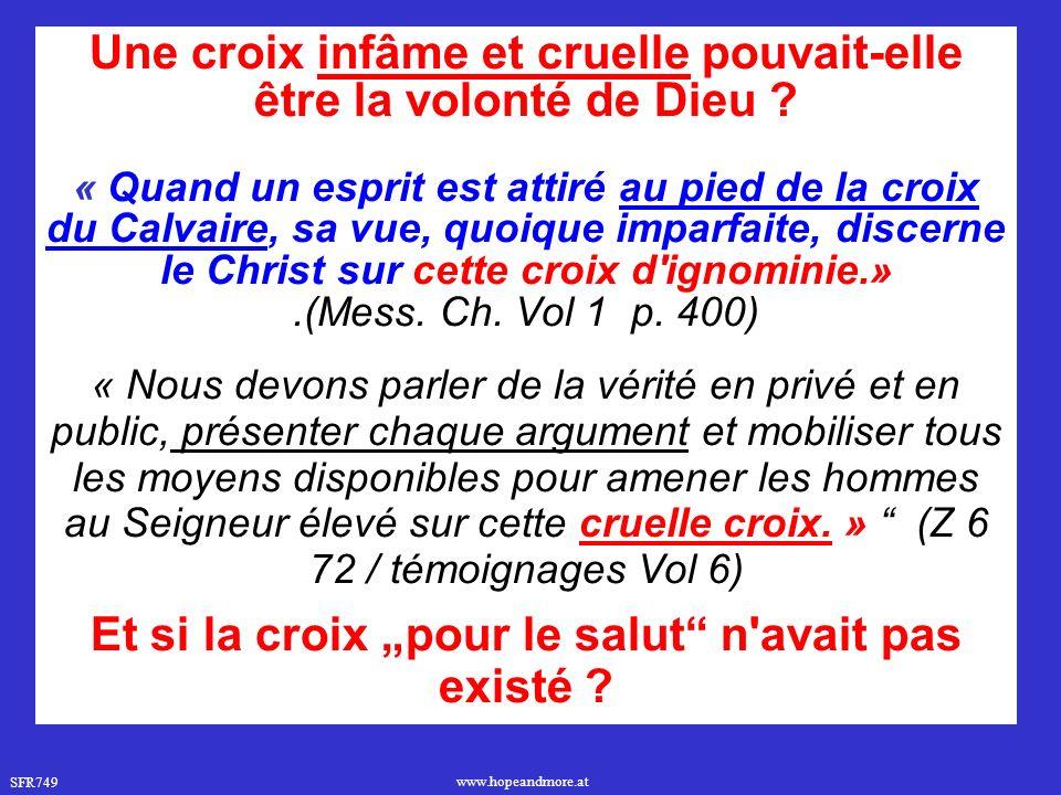 Une croix infâme et cruelle pouvait-elle être la volonté de Dieu