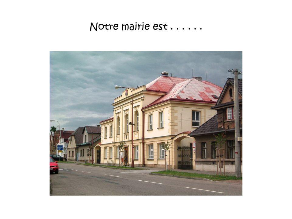 Notre mairie est . . . . . .