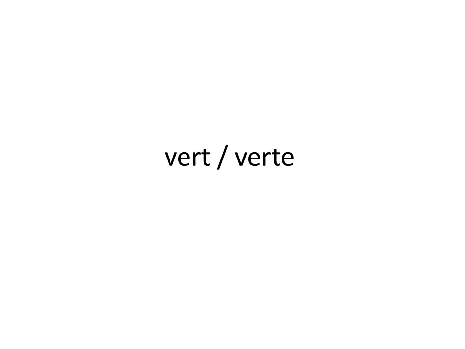 vert / verte