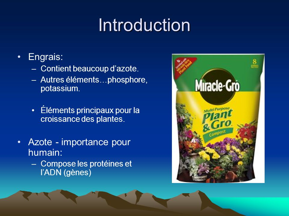 Introduction Engrais: Azote - importance pour humain: