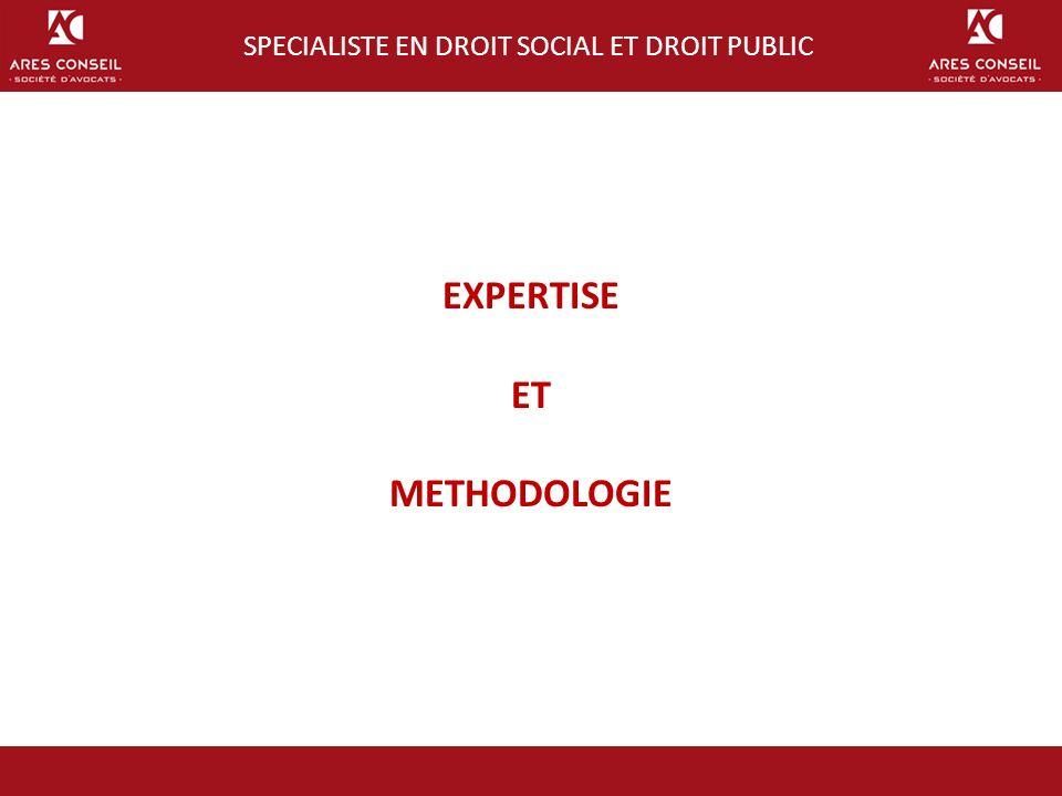 SPECIALISTE EN DROIT SOCIAL ET DROIT PUBLIC