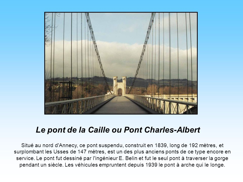 Le pont de la Caille ou Pont Charles-Albert