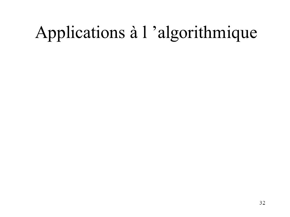 Applications à l 'algorithmique