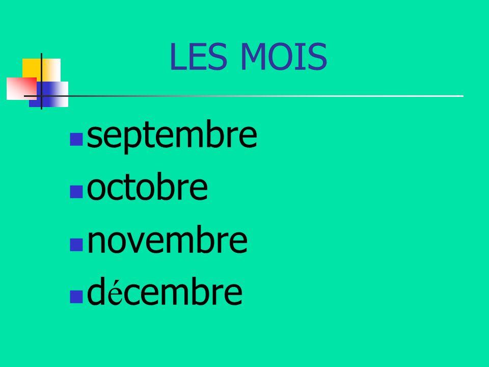 LES MOIS septembre octobre novembre décembre