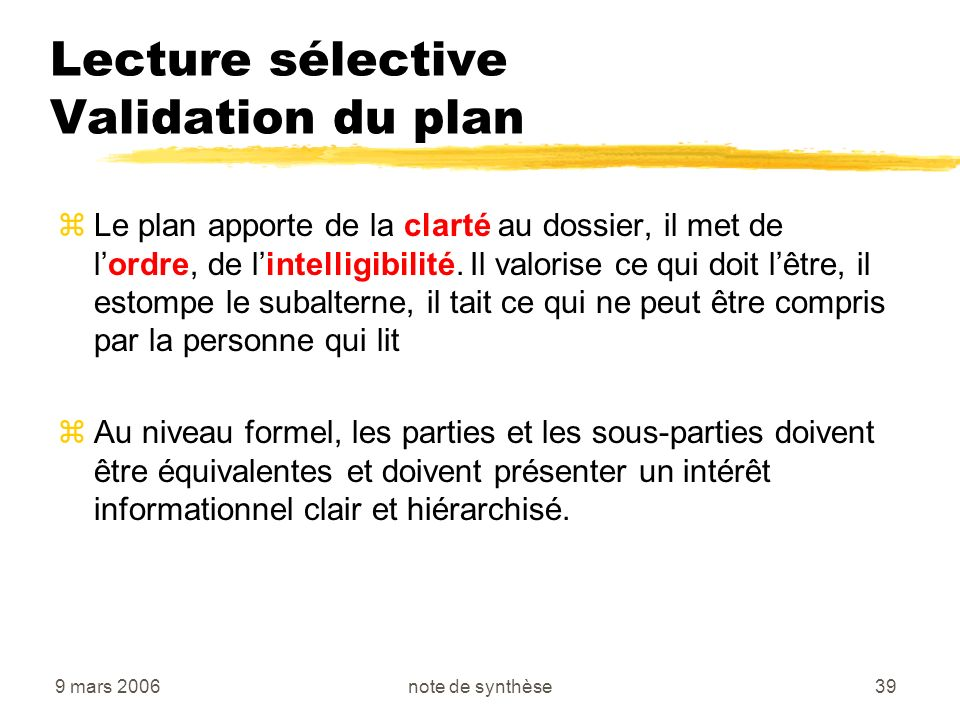 Lecture sélective Validation du plan