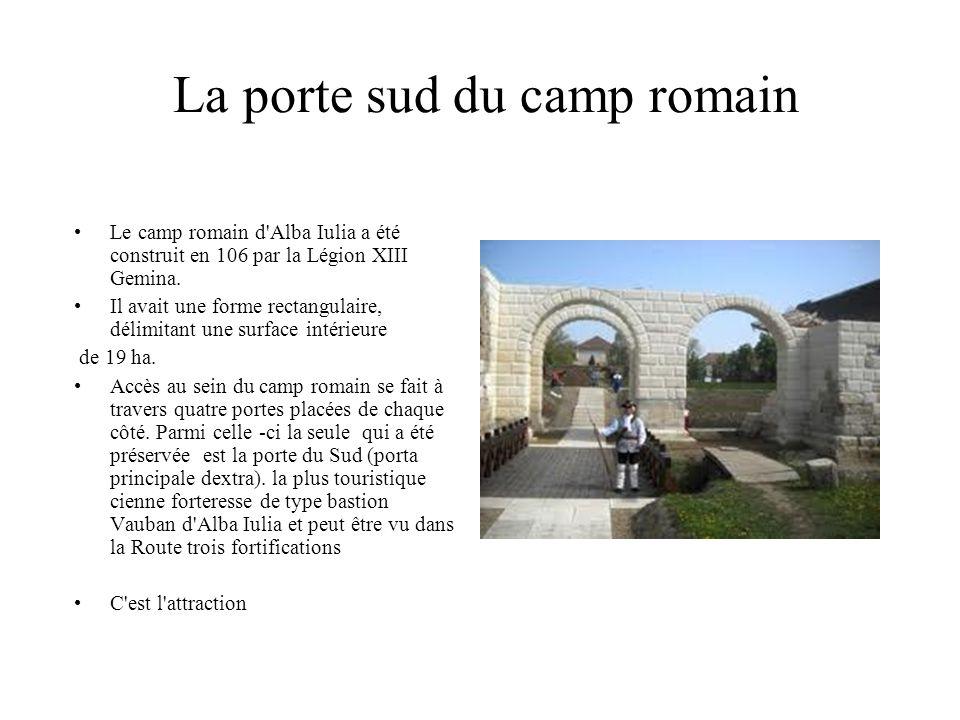 La porte sud du camp romain