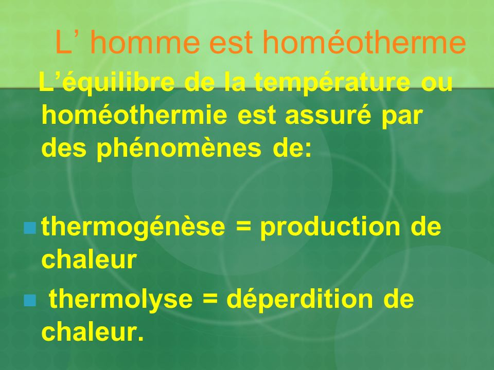 L' homme est homéotherme