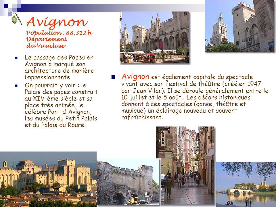 Avignon Population : 88.312 h Département du Vaucluse