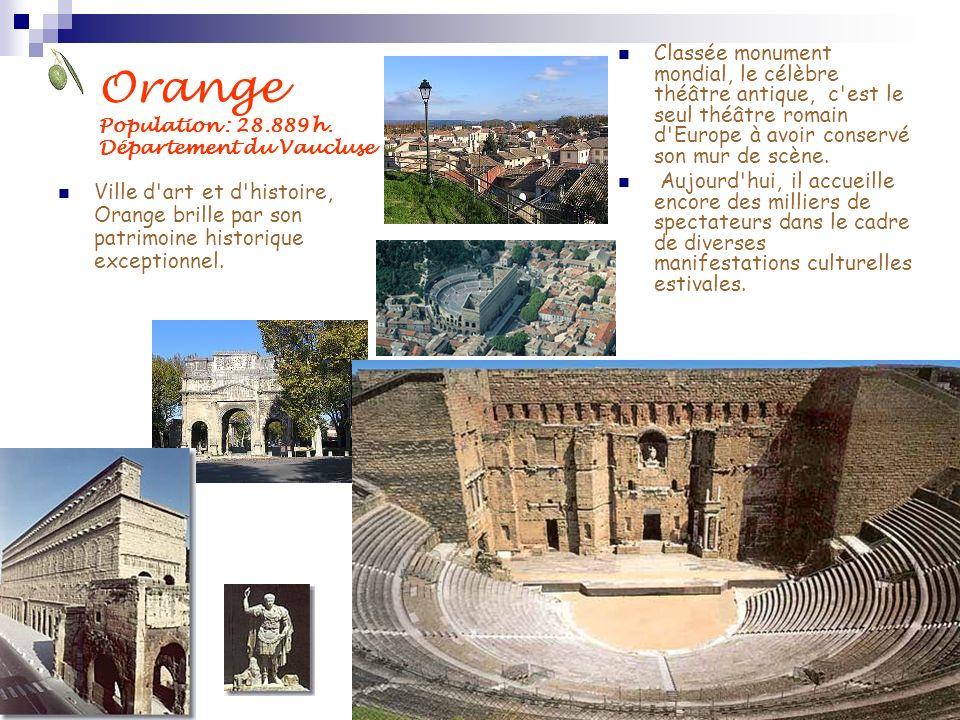 Orange Population : 28.889 h. Département du Vaucluse