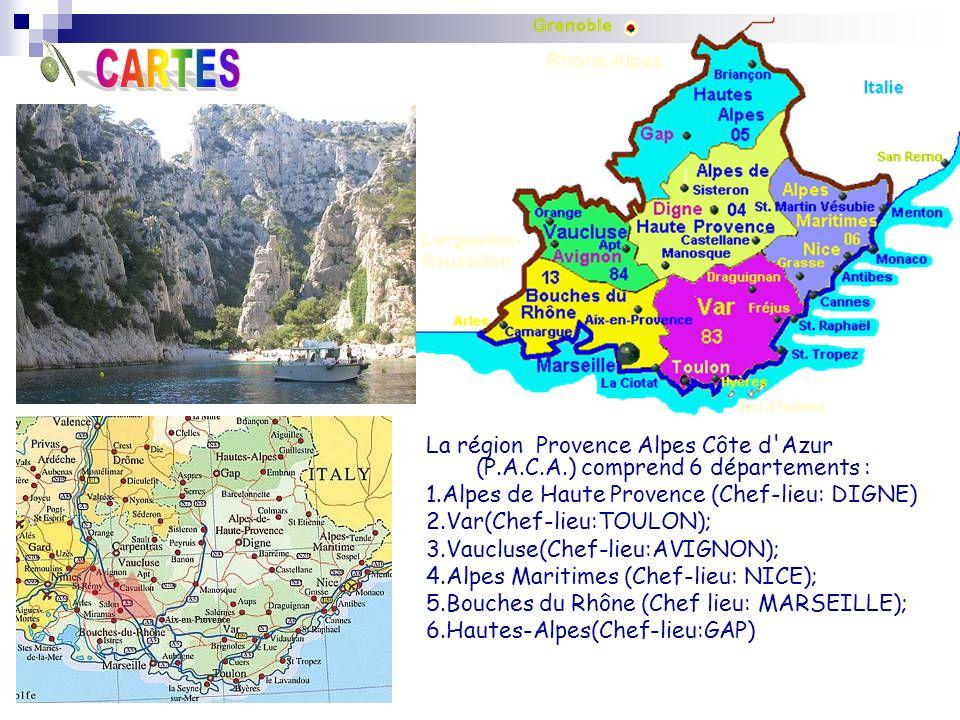 CARTES La région Provence Alpes Côte d Azur (P.A.C.A.) comprend 6 départements : 1.Alpes de Haute Provence (Chef-lieu: DIGNE)