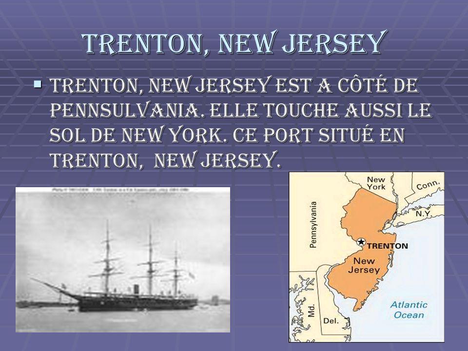Trenton, New Jersey Trenton, New Jersey est a côté de Pennsulvania.