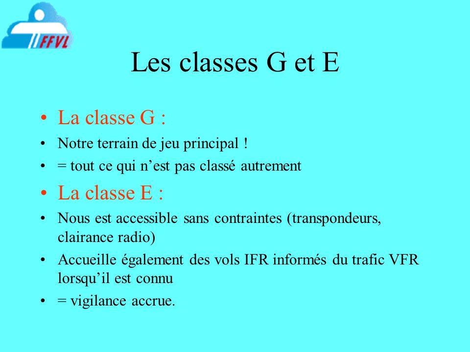 Les classes G et E La classe G : La classe E :