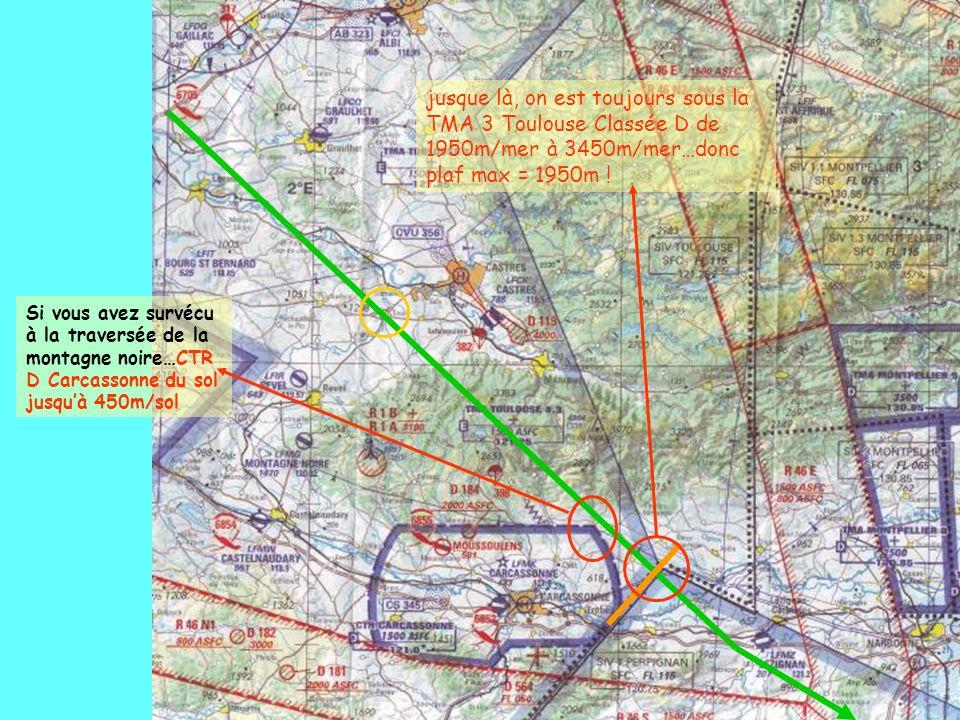 jusque là, on est toujours sous la TMA 3 Toulouse Classée D de 1950m/mer à 3450m/mer…donc plaf max = 1950m !