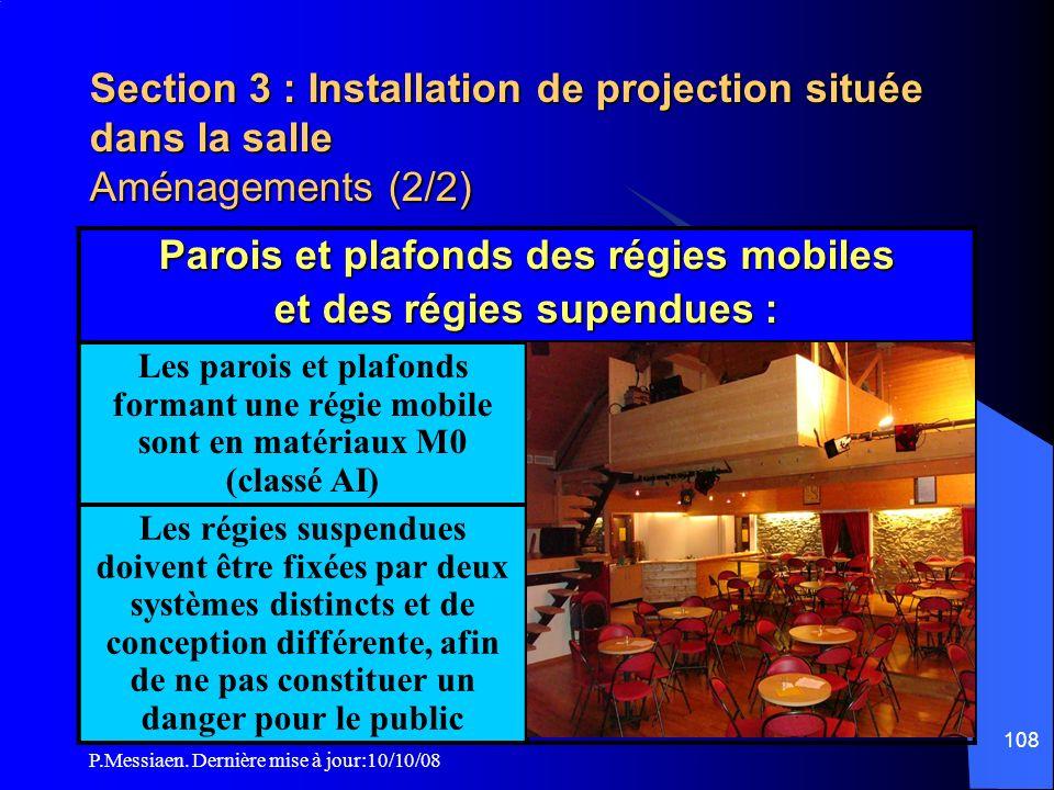 Parois et plafonds des régies mobiles et des régies supendues :